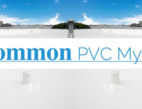 Common PVC Myths