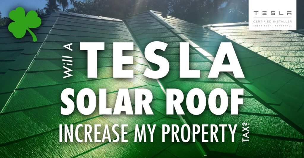 Will a Tesla Solar Roof Increase My Property Tax?