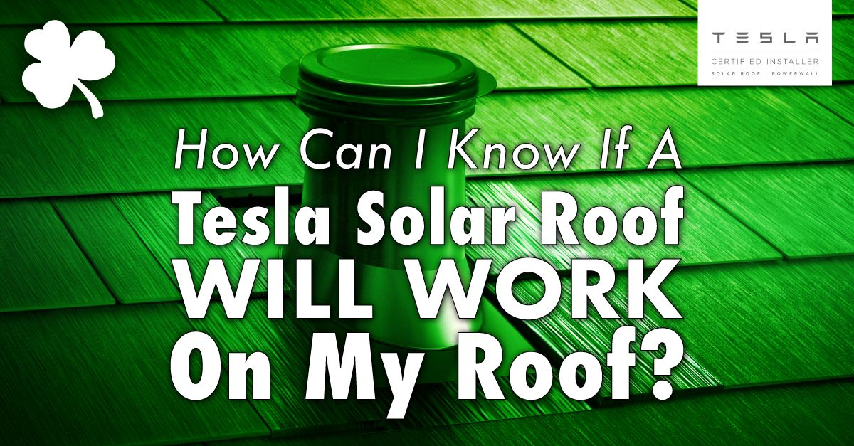 roof with the caption How Can I Know If A Tesla Solar Roof Will Work On My Roof?